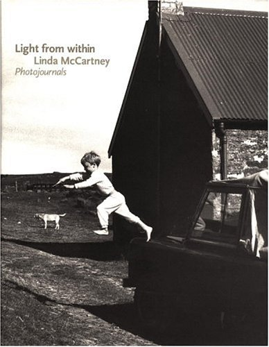 Light from within. Photojournals. Foreword from Paul McCartney.