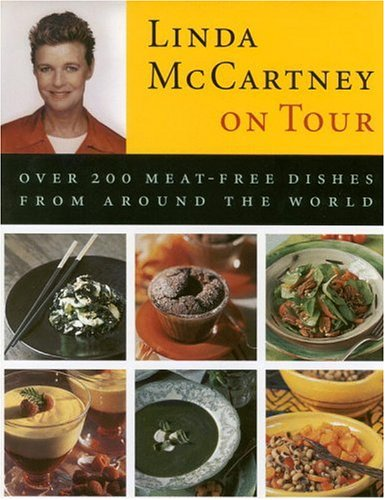 9780821224878: Linda McCartney on Tour: Over 200 Meat-Free Dishes from Around the World