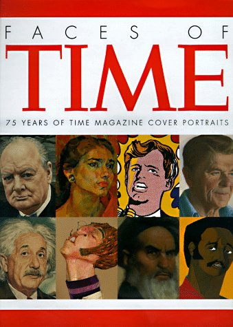 9780821224984: Faces of Time: 75 Years of Time Magazine Cover Portraits