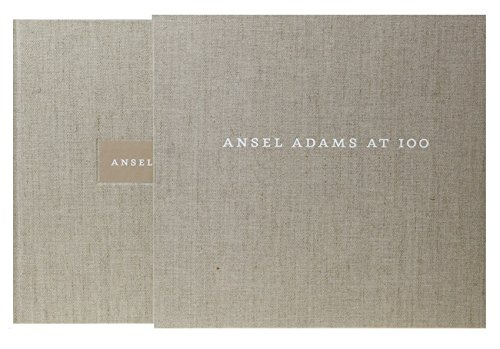 Ansel Adams at 100: Szarkowski, John; Adams, Ansel