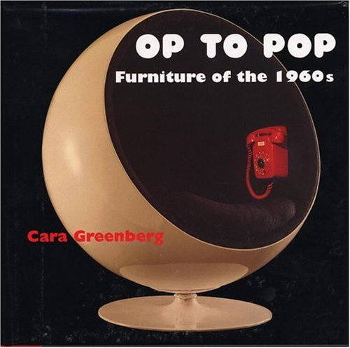 9780821225165: OP TO POP, FURNITURE OF THE 1960's