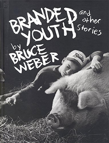 Branded Youth and Other Stories [Inscribed]: Weber, Bruce