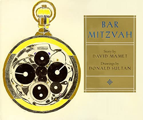 Bar Mitzvah: Mamet, David with Illustrations by Donald Sultan