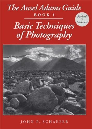 9780821225752: The Ansel Adams Guide: Basic Techniques of Photography - Book 1 (Ansel Adams's Guide to the Basic Techniques of Photography)
