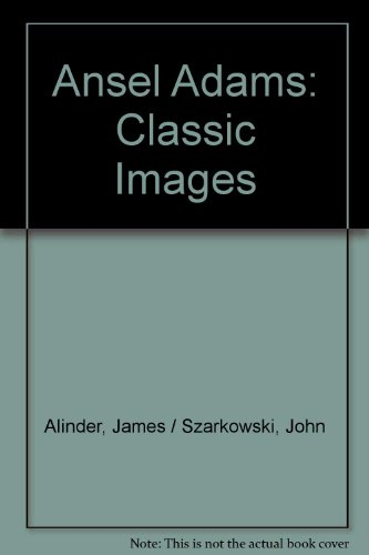 9780821225813: Ansel Adams: Classic Images