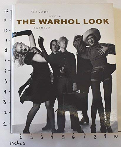 9780821225943: The Warhol Look: Glamour, Style, Fashion