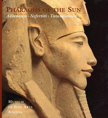 9780821226209: Pharaohs of the Sun: Akhenaten, Nefertiti, Tutankhamen