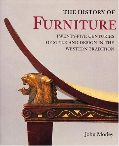 9780821226247: The History of Furniture: Twenty-Five Centuries of Style and Design in the Western Tradition