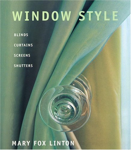 9780821226599: Window Style: Blinds Curtains Screens Shutters
