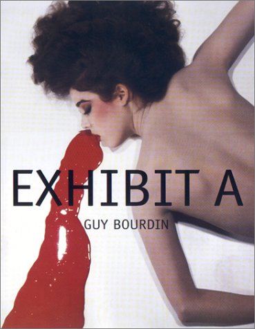 9780821226698: Exhibit A: Guy Bourdin