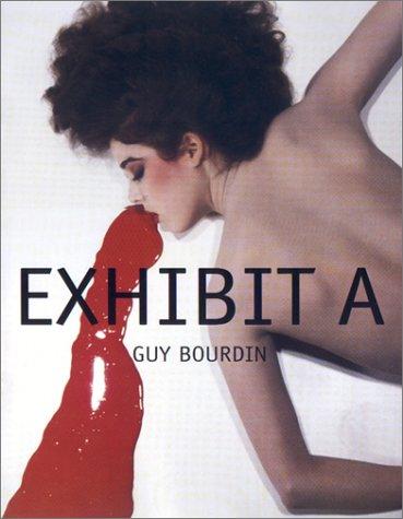 9780821226698: Exhibit A: Guy Bourdin