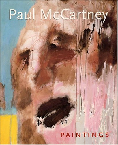 Paul McCartney Paintings: McCartney, Paul