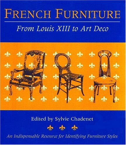 9780821226834: French Furniture : From Louis XIII to Art Deco