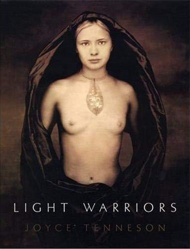 Light Warriors: Tenneson, Joyce