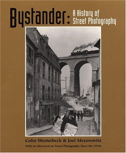 9780821227268: Bystander: A History of Street Photography