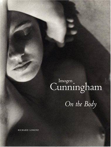 9780821227305: Imogen Cunningham: On the Body (Photo)
