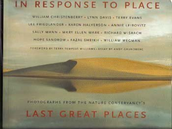 9780821227411: In Response to Place: Photographs from The Nature Conservancy's Last Great Places