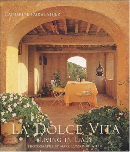 9780821227510: La Dolce Vita: Living in Italy