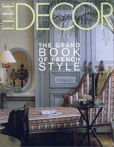 9780821227640: Elle decor the grand book of french styl (Albums $)