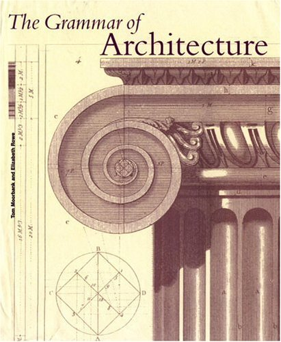 The Grammar of Architecture: Cole, Emily