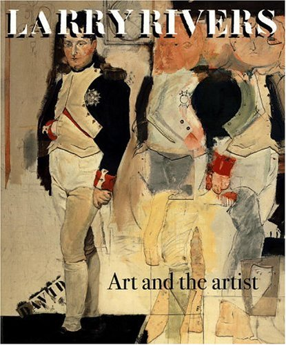 Larry Rivers : Art and the Artist: David Levy, Jacquelyn