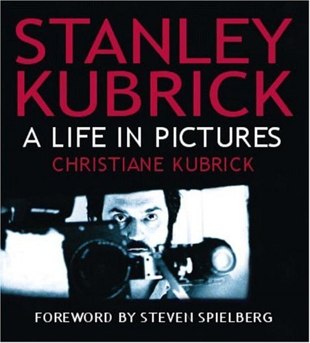 9780821228159: Stanley Kubrick: A Life in Pictures