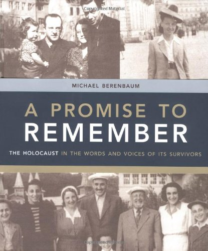 9780821228289: A Promise to Remember: The Holocaust in the Words and Voices of Its Survivors