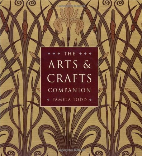 The Arts and Crafts Companion: Todd, Pamela