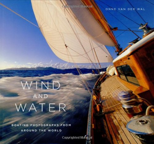 9780821228449: Wind and Water: Boating Photographs From Around The World