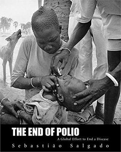 9780821228500: The End of Polio: A Global Effort To End A Disease