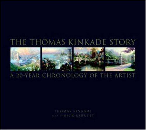 9780821228586: The Thomas Kinkade Story: A 20 Year Chronology of the Artist