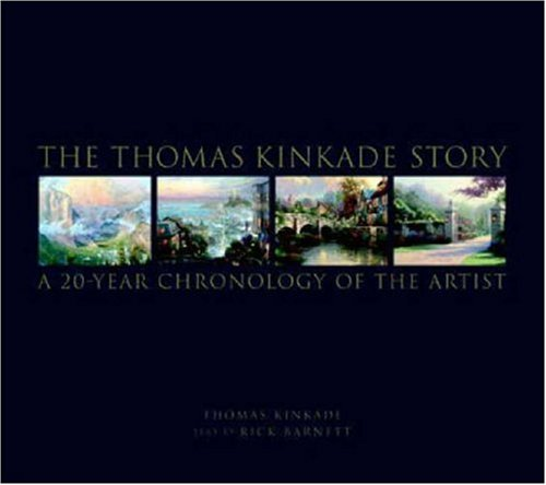 9780821228586: The Thomas Kinkade Story: A 20 Year Chronology of the Artist