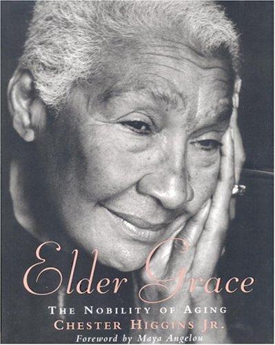 9780821228791: Elder Grace: The Nobility of Aging