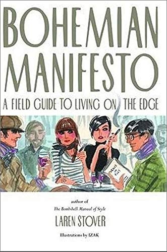 9780821228906: Bohemian Manifesto: A Field Guide to Living on the Edge