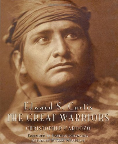 9780821228944: Edward S. Curtis: The Great Warriors