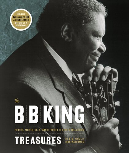 9780821257241: The B. B. King Treasures: Photos, Mementos & Music from B. B. King's Collection