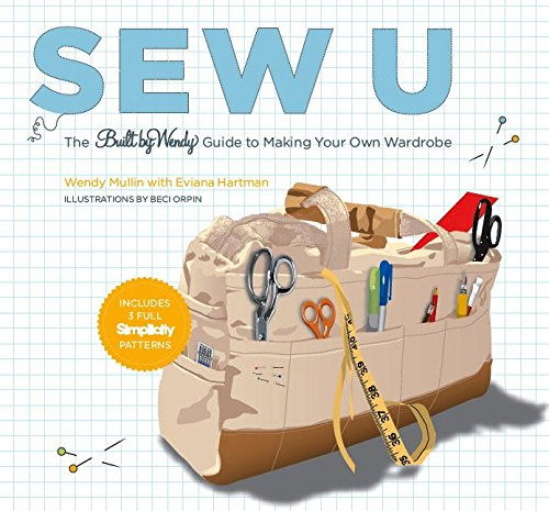 9780821257401: Sew U: The Built by Wendy Guide to Making Your Own Wardrobe