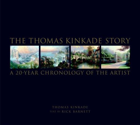 9780821261798: The Thomas Kinkade Story: A 20-Year Chronology of the Artist