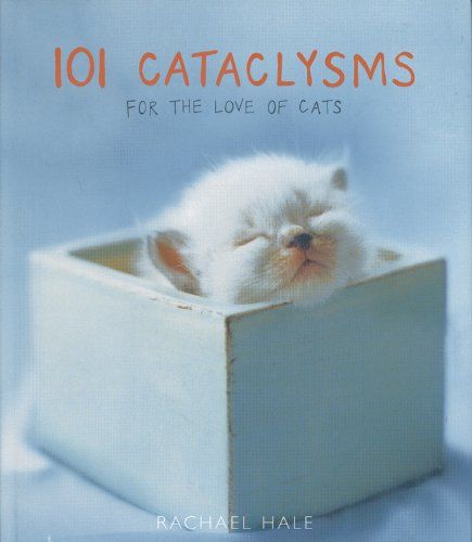 9780821261811: 101 Cataclysms: For the Love of Cats