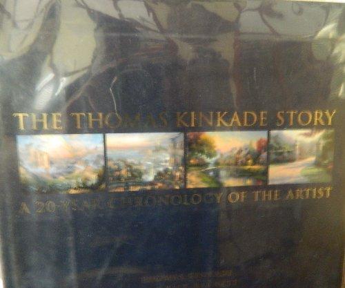 9780821277539: The Thomas Kinkade Story: A 20-Year Chronology of the Artist