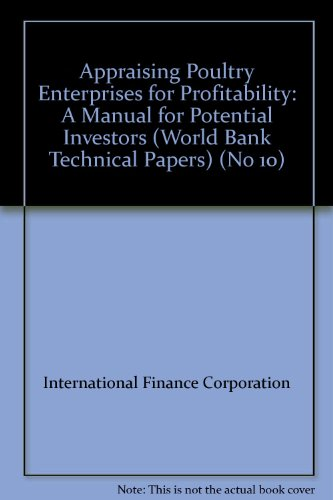 9780821301654: Appraising Poultry Enterprises for Profitability: A Manual for Potential Investors (World Bank Technical Papers) (No 10)