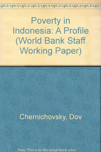 9780821304198: Poverty in Indonesia: A Profile (World Bank Staff Working Paper)