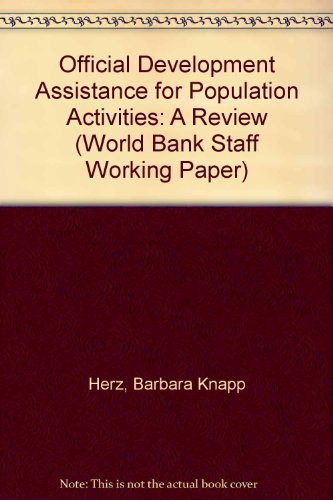 Official Development Assistance for Population Activities: A Review (World Bank Staff Working Paper...