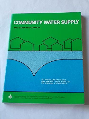 9780821308509: Community Water Supply: The Handpump Option