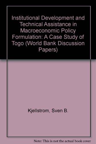 Institutional Development and Technical Assistance in Macroeconomic: Sven B. Kjellstrom,
