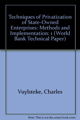 9780821311110: Techniques of Privatization of State-Owned Enterprises: Methods and Implementation