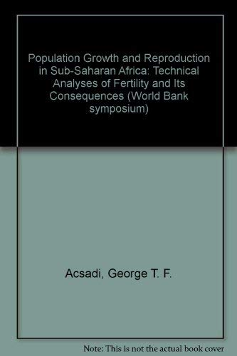 Population Growth and Reproduction in Sub-Saharan Africa: Technical Analyses of Fertility and Its ...