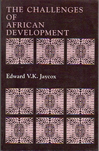 9780821314555: The Challenges of African Development: Addresses by Edward V. K. Jaycox
