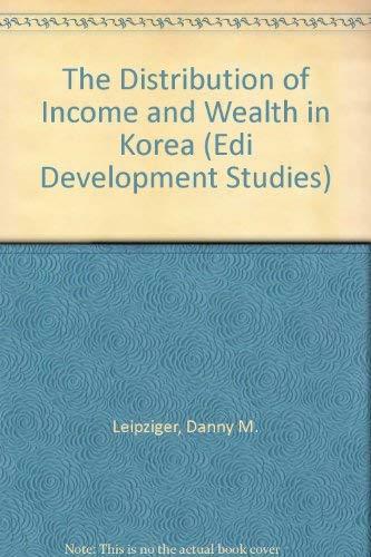 9780821321249: The Distribution of Income and Wealth in Korea (Edi Development Studies)