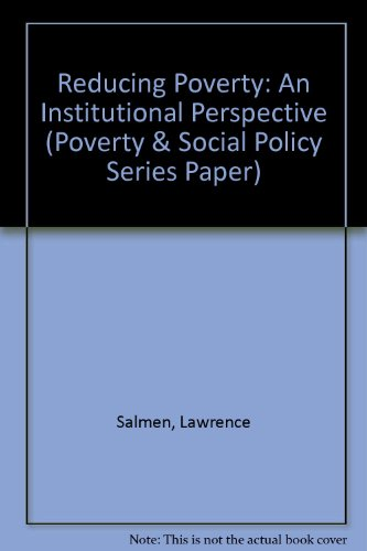 9780821321294: Reducing Poverty: An Institutional Perspective (Poverty and Social Policy Series Paper, No 1)